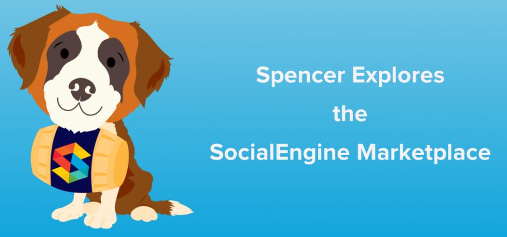 spencer explores socialengine marketplace