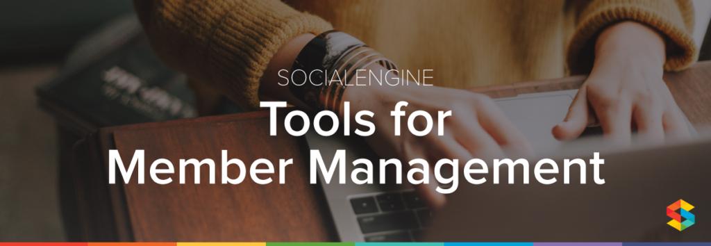 SE-ToolsMemberManagement-BlogPost