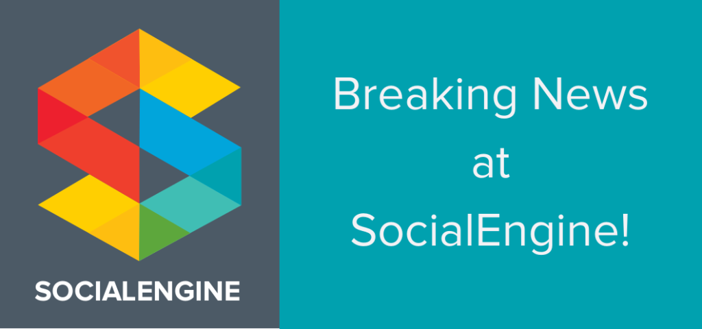 SocialEngine Breaking News